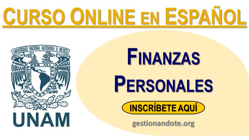 Curso Certificado en Finanzas Personales – UNAM