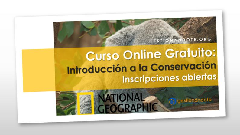 Curso Gratuito de NatGeo en Introducción a la Conservación