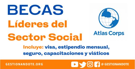 Becas para líderes del sector social – Atlas Corps