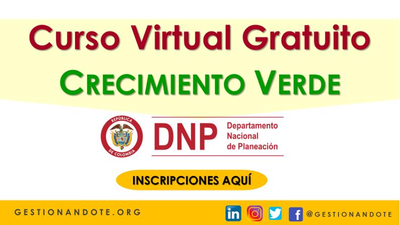 Curso Virtual Gratuito en Crecimiento Verde – DPN Colombia