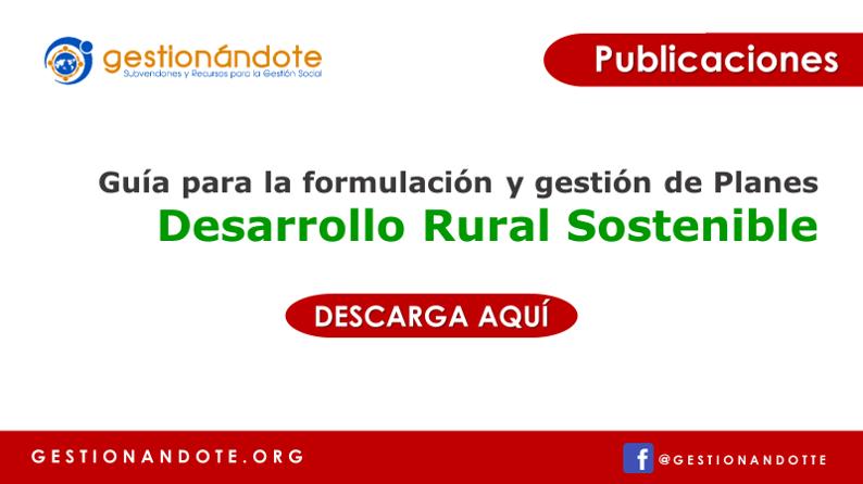 Guía para la formulación y gestión de planes de desarrollo rural sostenible