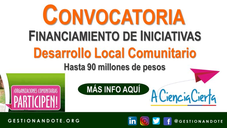 Convocatoria para financiar organizaciones comunitarias en Colombia