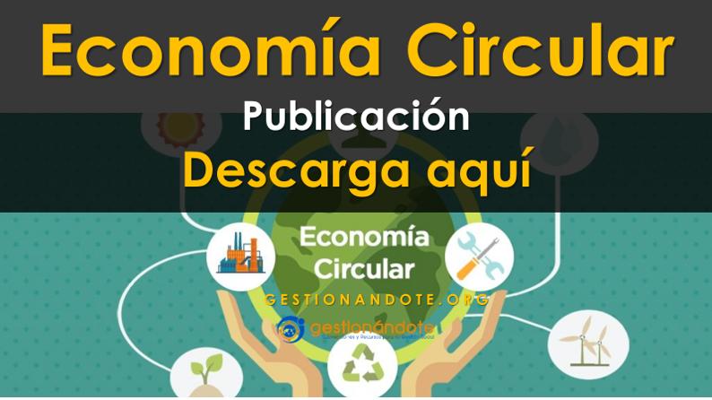 Descarga publicación sobre la Economía Circular