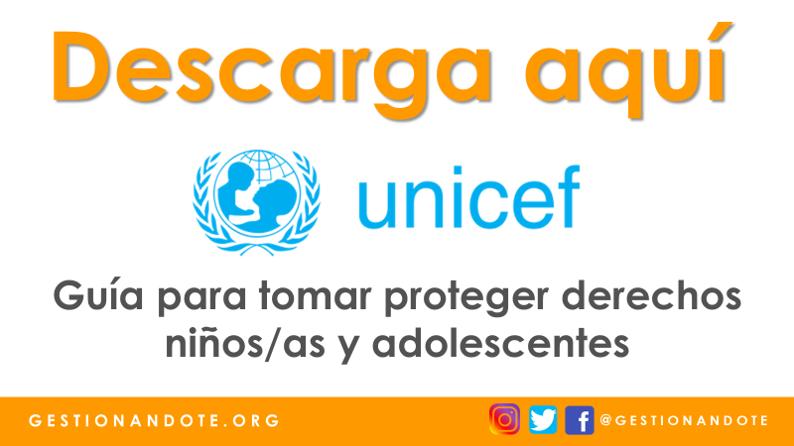 Guía de UNICEF sobre acciones para proteger los derechos de niños/as y adolescentes