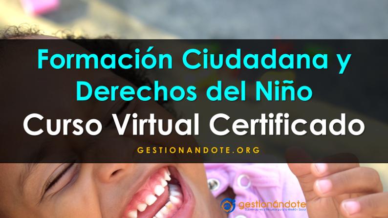 Curso Virtual Certificado: Formación Ciudadana y Derechos del Niño