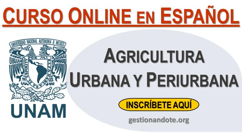 Curso Gratuito en Agricultura Urbana y Periurbana