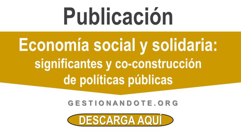 Construcción de políticas públicas en economía social y solidaria