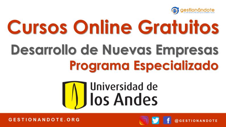 Programa especializado en Desarrollo de nuevas empresas – Andes