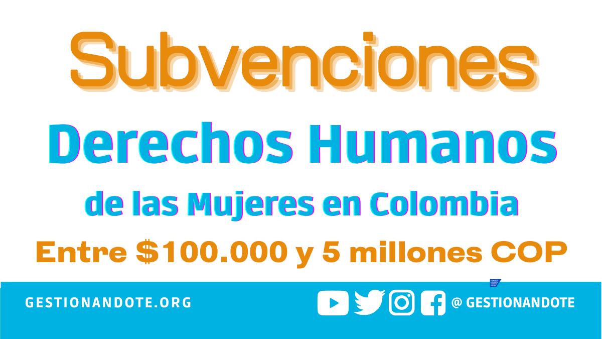 Subvenciones para DDHH de Mujeres en Colombia