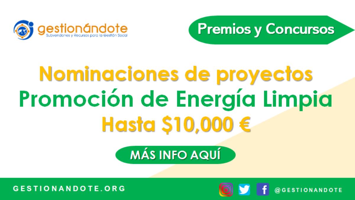 Nominaciones de proyectos de promoción de energía limpia