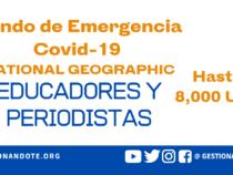 Fondo de Emergencia COVID-19 NatGeo – educadores y periodistas