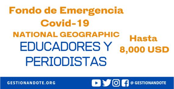 Fondo de Emergencia COVID-19 NatGeo para periodistas