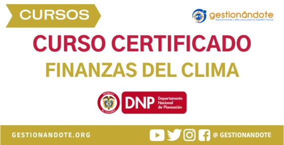 Curso Certificado del DNP en Finanzas del Clima