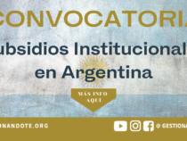 Convocatoria para subsidios institucionales en Argentina