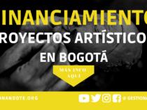 Convocatoria para proyectos de reactivación del sector artístico en Bogotá