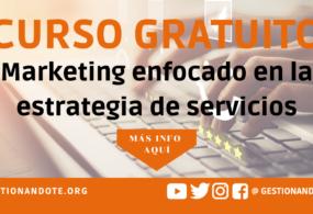 Curso Gratuito en Marketing enfocado en la estrategia de servicios