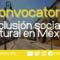 Convocatoria en México para inclusión cultural y social