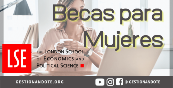 Becas Santander Women | W50 Leadership – London School of Economics