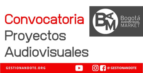 Convocatoria para proyectos audiovisuales colombianos – BAM