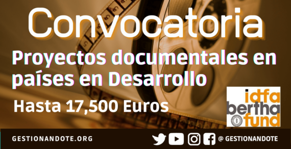 Fondo Bertha financia proyectos documentales en países en desarrollo