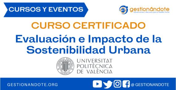 Curso Certificado en Evaluación e Impacto de la Sostenibilidad Urbana