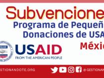 Programa de Pequeñas Donaciones para proyectos en México – USAID